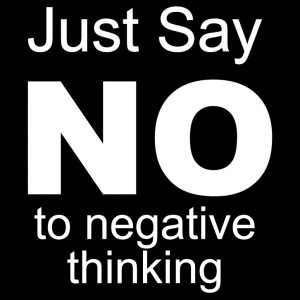 just-say-no-to-negative-thinking